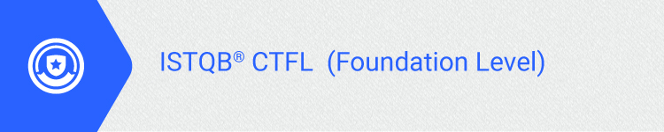CTFL-Certified Tester Foundation Level-ISTQB